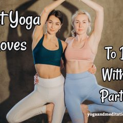 Best Yoga Moves To Do With A Partner