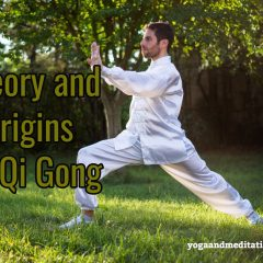 Theory and origin of Qi Gong