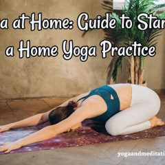 Yoga at Home_ Guide to Starting a Home Yoga Practice