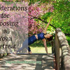 Choosing a Yoga Retreat