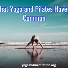 What Yoga and Pilates Have in Common